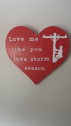 Love me like you love storm season sign by CrackerChild on Etsy