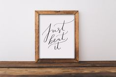 Fine art print, just beat it, quote, hand lettered, lettering, calligraphy, kitchen, home, funny, foodie, baking, bbq, cook, cooking, gift, 8x10. Hand lettered on fine art paper. 8x10. Frame/mat/accessories/any other items in picture not included. Listing is for the print only.