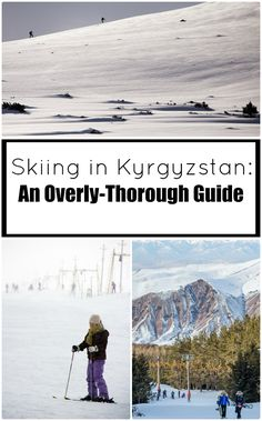 An Overly-Thorough Guide To Skiing in Kyrgyzstan; Info on all the best ski bases from Too-Ashuu to Karakol, ZiL to Orlovka, and everything in between.
