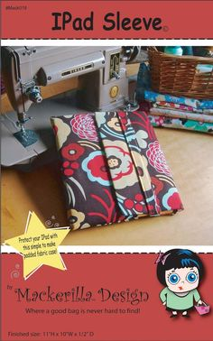 Ipad Sleeve Sewing Pattern PDF by MackerillaDesign on Etsy Sewing Hacks, Sewing Crafts, Sewing Projects, Diy Crafts, Sewing Tips, Sewing Ideas, Nook Cover, Puppy Backpack, Craft Shed