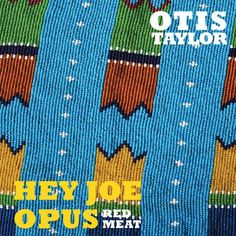 Hey Joe Opus - Red Meat Trance Blues Fest http://www.amazon.co.jp/dp/B00V5898F4/ref=cm_sw_r_pi_dp_NN9ovb0EQQ9FZ