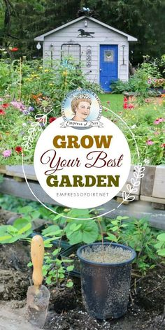 Good Garden Tips And Ideas For Growing Annual And Perennial Fruits, Veggies,  Herbs, Flowers