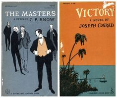 """""""The Masters"""" by C. P.  Snow ('A Doubleday Anchor Book' 1951/1959 [Anchor A 162]); """"Victory"""" by Joseph Conrad ('A Doubleday Anchor Book' 1957 - Anchor A 106). Illustrations and hand lettering by Edward Gorey."""