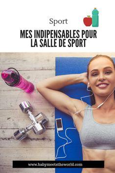 Mes indipensables pour la salle de sport | Sport – Babymeetstheworld - Blog maman - Blog Voyages Blog Voyage, Fitness, Parents, Water Bottle, Drinks, Shower Gel, Gym, Sportswear, Travel