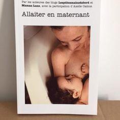 Allaiter en maternant le livre Education Positive, Lectures, Polaroid Film, Culture, Coin, Blogging, Articles, Community, French