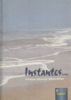 ANTONIO CABRAL FILHO HAICAIS BLOG: HAICAIS * VIDAL IDONY STOCKLER - PR