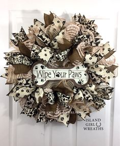 A personal favorite from my Etsy shop https://www.etsy.com/listing/270526105/dog-wreath-wipe-your-paws-dog-bone-wipe