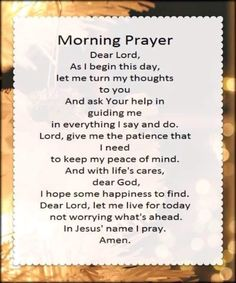 Morning prayer to begin the day Good Morning Prayer, Night Prayer, Prayer Times, Prayer Scriptures, Bible Prayers, Faith Prayer, Morning Prayers, God Prayer, Prayer Quotes