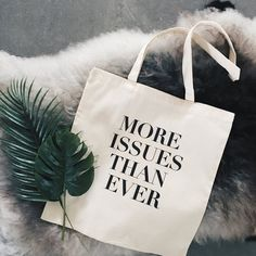More issues than ever canvas tote bag! Now for sale on Etsy. €8,99! By; Elkedagelbrich