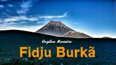 Nha Cabo Verde: COVA FIGUEIRA - FIDJU BURKÃ