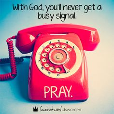 Don't forget to pray. #lds #quotes
