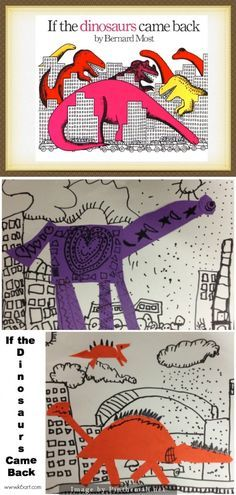 Here's a project based on the book If the Dinosaurs Came… - Kunstunterricht Dinosaur Art Projects, Dinosaur Activities, Art Activities, Kindergarten Art Lessons, Art Lessons Elementary, First Grade Art, Art Classroom, Dinosaur Classroom, Art Lesson Plans