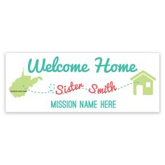Mission to Home Banner - Sister | LDS Missionary Welcome Home Banner | Personalized! | LDS Missionary Homecoming Ideas