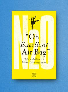 """""""Oh Excellent Air Bag""""   The Public Domain Review   The recreational use and exploration of nitrous oxide, 1799-1920."""