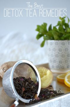 The Best Detox Tea Remedies