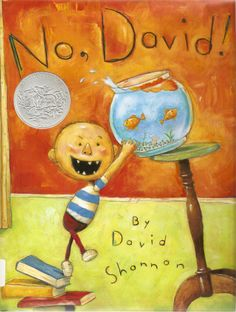 Not just for the terrible twos, it's a book that every kid can relate to.  David is a rascally little character that is up to everything fro...