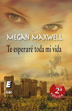 "Te Esperaré Toda mi Vida - Megan Maxwell (""Cindy Crawford"" y Declan Carmichael) I Love Books, Good Books, Books To Read, My Books, Film Books, Book Club Books, Book Lists, Megan Maxwell Libros, Jude Deveraux"