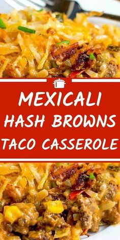Mexicali Hash Browns Taco Casserole - Top Family Recipes You are in the right place about Ground Beef potatoes Here we offer you the most beautiful pictures about the Ground Beef soup you are looking Taco Casserole, Casserole Dishes, Hamburger Hash Brown Casserole, Beef Casserole Recipes, Mexican Casserole, Meat Recipes, Mexican Food Recipes, Dinner Recipes, Cooking Recipes