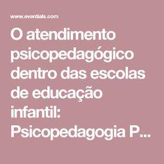 O atendimento psicopedagógico dentro das escolas de educação infantil: Psicopedagogia Positiva e Afetividade. por INSTITUTO SINAPSES  - Eventials