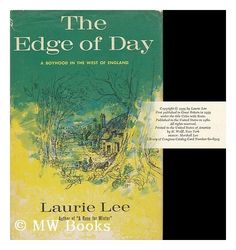 The Edge Of Day: A Boyhood in The West of England by Laurie Lee, http://www.amazon.com/dp/B0006AWEWG/ref=cm_sw_r_pi_dp_rwE-qb0BZTEVP