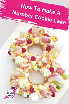 Follow our step by step guide to creating your very own decorated cookie cake number.  Includes recipes to make your delicious cream tart extra large cookie cake or cream biscuit number or letter. Number Birthday Cakes, Cookie Cake Birthday, Number Cakes, 5th Birthday, Birthday Ideas, Birthday Parties, Summer Birthday, Sugar Cookie Cakes, Cake Cookies