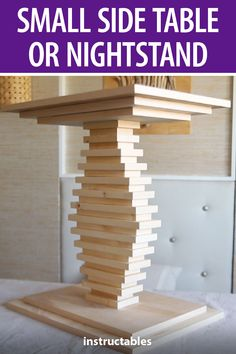 DIY Small Side Table/nightstand Make a stylish wooden nightstand or side table out of stacked pieces of wood of varying sizes. Folding Furniture, Diy Furniture Projects, Cool Furniture, Wood Projects, Small Woodworking Projects, Woodworking Bed, Woodworking Workshop, Wooden Side Table, Small Tables