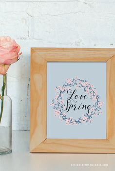 Love Spring Decor Print - Designs By Miss Mandee. Pretty floral wreath printable, perfect for professing your love for spring.