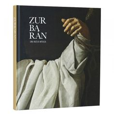 Zurbarán: A New Perspective Zurbaran A New Perspective Jose Fernandez, Caravaggio, Saint Thomas Aquinas, Most Famous Paintings, Spanish Painters, Museum Shop, Chiaroscuro, New Perspective, 17th Century