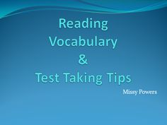 Reading Vocabulary and Test Taking Tips PowerPoint:  This PowerPoint was created by Missy Powers to review vocabulary and test tips before major tests. This PowerPoint is common core standards based and was used in third grade. However, it could easily be adapted for fourth or fifth grade. Reviewing this as reading test prep prior to taking tests helped students remember important reading vocabulary.  http://www.teacherspayteachers.com/Product/Reading-Test-Vocabulary-and-Test-Taking-Tips