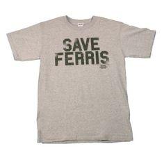 Save Ferris T-Shirt - Ferris Bueller's Day Off