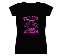 This Girl Loves Jason Aldean Country Music T Shirt... only $18 and customizable! Huge variety of colours, styles, and sizes... won't crack or fade either #jasonaldean #countrymusic #tshirt