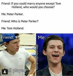 Tom Holland or Peter Parker ❤ Funny Marvel Memes, Dc Memes, Marvel Jokes, Marvel Actors, Marvel Dc, Tom Holand, Tom Holland Peter Parker, Tommy Boy, Funny Relatable Memes