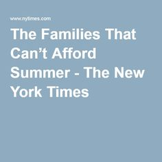 The Families That Cant Afford Summer >> 23 Awesome Summer Learning Images Education Learning Studying