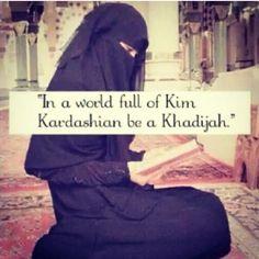 be a khadijah