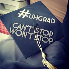 Need way to feature a hashtag! Can't Stop Won't Stop Grad Cap
