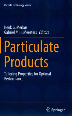 Particulate Products: Tailoring Properties for Optimal Performance