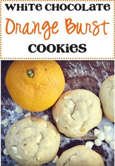 White Chocolate Orange Burst Cookies Recipe - white chocolate AND orange?! YES, PLEASE! :)