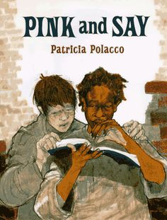 Love her. Have to read this one! Pink and Say by Patricia Polacco is a terrific book about the Civil War