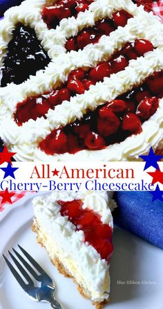 Blue Ribbon Kitchen: Three Cheers for All-American Cherry-Berry Cheesecake !! July 4th Patriotic Dessert idea!