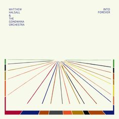 Into Forever by Matthew Halsall & The Gondwana Orchestra