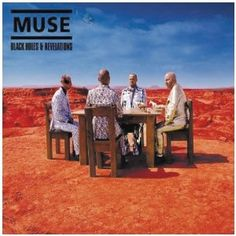 "Muse ""Black Holes And Revelations"", one of my favorite albums ever!"