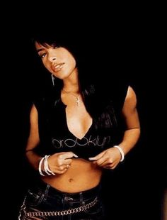 Aaliyah. Talent, used to idolize her, actually still do.