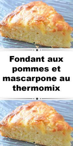 Fondant aux pommes et mascarpone au thermomix - Recipes Easy Cake Recipes, Unique Recipes, Easy Desserts, Dessert Recipes, Quick Dessert, Diabetic Recipes, Vegan Recipes, Tart Recipes, Apple Recipes