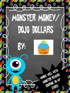 Money MONSTER Themed (Use with Class Dojo & Reward Coupons) $