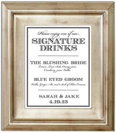 Signature Drink Sign - white wine spritzer and 'brown' eyed groom - whiskey diet