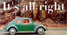:: it's all right ::