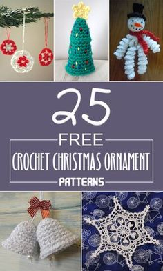Here you can find a beautiful collection of 25 crochet Christmas ornaments to decorate your Christmas tree.