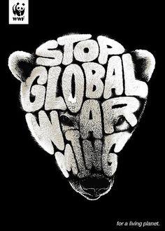 Typography Stop global warming | WWF Advert