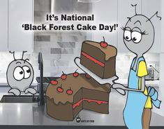 Black Forest Cake, Cake Day, Cartoon Drawings, Character, Home Decor, Decoration Home, Drawings Of Cartoons, Room Decor, Home Interior Design