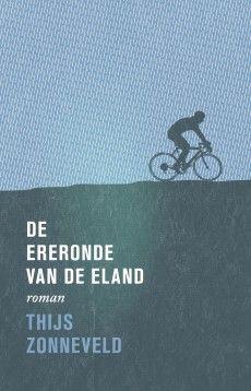 Thijs Zonneveld - De Ereronde van de Eland